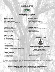 Calendario Jardín Botánico: Abril-Mayo 2015 #sondeaquipr #jardinbotanico #upr #riopiedras #sanjuan