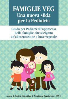 Famiglie veg - una nuova sfida per la Pediatria [AgireOra Edizioni]