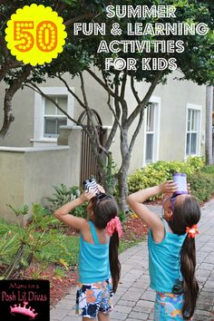 50 Summer FUN & Learning Activities for Kids