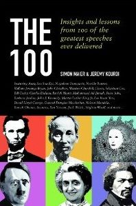 The 100: Insights and Lessons from 100 of the Greatest Speeches Ever Delivered