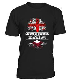 # Best GEORGIA WITH ALABAMA ROOTS SHIRTS front Shirt .  shirt GEORGIA WITH ALABAMA ROOTS SHIRTS-front Original Design. Tshirt GEORGIA WITH ALABAMA ROOTS SHIRTS-front is back . HOW TO ORDER:1. Select the style and color you want: 2. Click Reserve it now3. Select size and quantity4. Enter shipping and billing information5. Done! Simple as that!SEE OUR OTHERS GEORGIA WITH ALABAMA ROOTS SHIRTS-front HERETIPS: Buy 2 or more to save shipping cost!This is printable if you purchase only one piece…