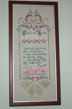 """Trust in the Lord"" design by CrossNPatch with color changes by me. Xst and Hardanger embroidery."