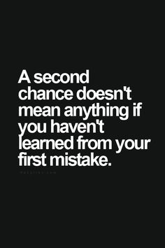 Always a lesson.. We all have ones learned & would like a do over! But it all happens for His reason!