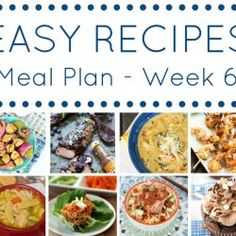 Easy Dinner Recipes Meal Plan- Week 6