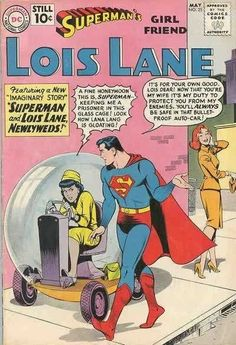 7/17/14  9:27p  DC Lois Lane/Superman  ''Superman and Lois Lane Newlyweds''  Bullet Proof Car Vintage Comic Book Covers