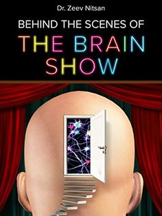 The Brain Show-Behind the Scenes: What is going on inside... https://www.amazon.com/dp/B06XF9BFZ6/ref=cm_sw_r_pi_dp_x_8rG2ybSKMF5YC