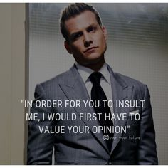 Wise Quotes, Great Quotes, Motivational Quotes, Inspirational Quotes, Suits Quotes, Harvey Specter Quotes, Gentleman Quotes, Badass Quotes, Deep Words