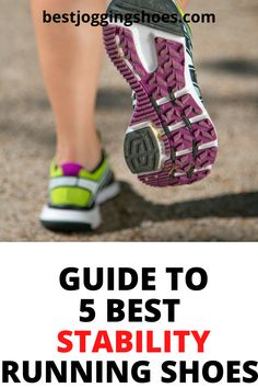 Guide to 5 best stability running shoes for men and women. List is formed on runners reviews and ratings. #stabilityrunningshoes #stabilityrunningshoeswomen #stabilityrunningshoesformen #stabilityrunning #brooksrunningshoesstability #beststabilityrunningshoes