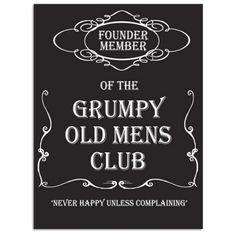 Grumpy Old Mens Club Member Metal Sign