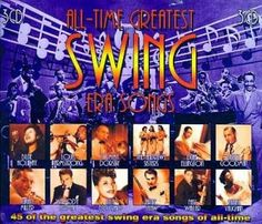 Various - All Time Greatest Swing Era Songs