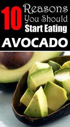 10 Reasons Why You Should Start Eating Avocado #avocado