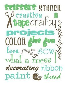 craft room printable (labels? wall art?) - also close to the palette I'm using