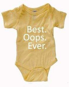 Infant Clothing - Best Oops Ever Onesie - Children (0-18 Months)