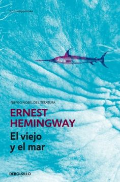 El viejo y el mar (Ernest Hemingway)
