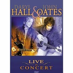 Hall And Oates 'Live In Concert' [DVD]