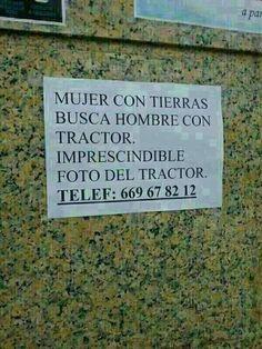 Mujer con tierras busca hombre con tractor.
