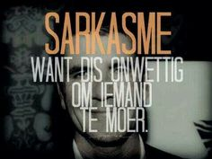 Sarkasme, Want dit is onwettig om iemand te moer. Sign Quotes, Words Quotes, Wise Words, Qoutes, Funny Quotes, Afrikaanse Quotes, Proverbs Quotes, Photo Quotes, Stress And Anxiety