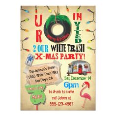 I wish i were having a christmas party just so i could use this white trailer trash christmas party invitations stopboris Image collections
