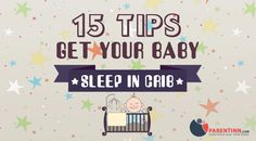 Getting your baby sleep in their own might be easy at all. If you want to know how to get your baby sleep in crib, make sure to check these 15 tips.