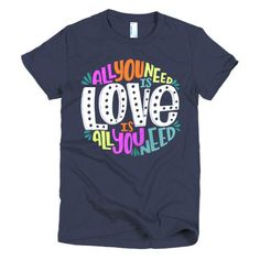 """""""Love is All You Need"""" American Apparel women's t-shirt"""
