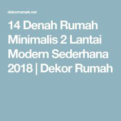 14 Denah Rumah Minimalis 2 Lantai Modern Sederhana 2018 | Dekor Rumah