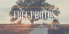 The massive list of websites with free photos and images for commercial and personal use you'll ever need - regularly updated (currently: 68 websites listed) - Matteo Duò