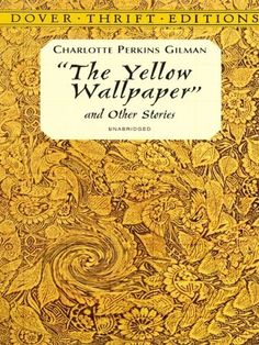 The Yellow Wallpaper and Other Stories by Charlotte Perkins Gilman, http://www.amazon.com/dp/B00A735HX0/ref=cm_sw_r_pi_dp_rLYSub0XCYFR0