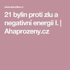 21 bylin proti zlu a negativní energii I. Nordic Interior, Fitness, Decor, Medicine, Psychology, Decoration, Decorating, Deco