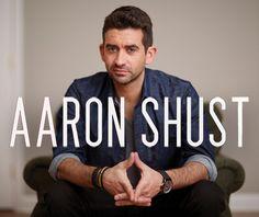 "Aaron Shust - ""My Savior My God"", ""My Hope is in You"""