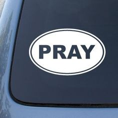 """PRAY EURO OVAL - I Make Decalsâ""""¢, God Jesus Christian Mormon - Vinyl Car Decal Sticker, Vinyl Color:, white vinyl, decal, sticker, label for car, window, computer, iPad, wall, etc. *** Wow! I love this. Check it out now! : Wall Stickers and Murals for Home Decor"""