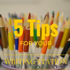 When I started this station years ago, I wanted to set this station up for success.  Here are a few tips to help you make the most of the writing station.