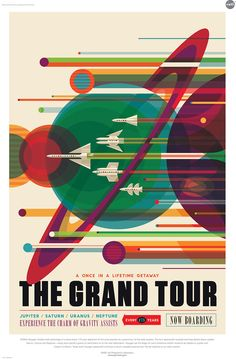 We love vintage travel posters — but how about futuristic space travel posters designed in vintage style? Yes: NASA and the Jet Propulsion Laboratory at California Institute of Technology (JPL) have commissioned a new set of 14 posters celebrating space travel — and they are available — FREE — for us to download, print, hang… and …