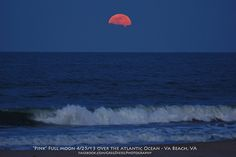 Greg Diesel sent in this image of the pink full moon over Virginia Beach, Va. on April 25, 2013. He used a SONY A65 camera, 270mm zoom, 1/60sec shutter, and 1600 ISO to capture this image. (www.facebook.com/gregdieselphotography)