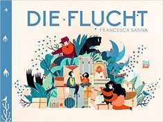 Die Flucht: Amazon.de: Francesca Sanna, Thomas Bodmer: Bücher