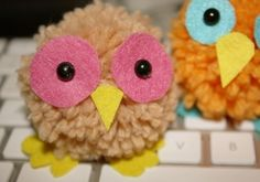 pompom owls are easy and quick and will bring smiles ( need to figure how to make a Pom Pom )