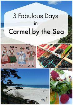 3 Fabulous Days in Carmel by The Sea