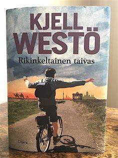 Kjell Westö: Rikinkeltainen taivas. Otava 2017.