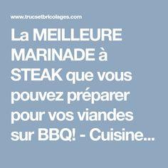 La MEILLEURE MARINADE à STEAK que vous pouvez préparer pour vos viandes sur BBQ! - Cuisine - Trucs et Bricolages Steak, Filets, Cooking Recipes, Pork, Eat, Stuff Stuff, Red, Steaks