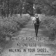 Please Share This Page: Background Image – Peter van der Sluijs – Wikipedia – lic. under CC-BY-SA-3.0 Do what is right for you. No one else is walking in your shoes. Being emotional intelligent means knowing when to value other's opinion, and when not to. Having awareness and consideration of what others think of us …