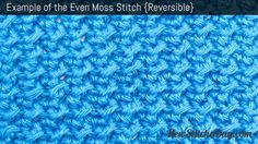 Example of the Even Moss Stitch. (Reversible) consist of sl hdc repeat