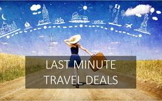 Save Money on Flight & Hotel Booking With Last Minute Deals