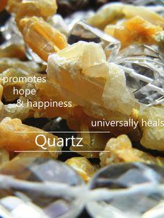 Quartz is a fantastic healing crystal