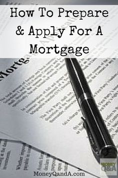 How To Make Preparing To Apply For A Mortgage Go Smoothly