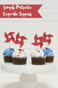 Simple Patriotic Cupcake Toppers - Everyday Party Magazine