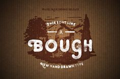 Bough – Vintage Hand Drawn Typeface #branding #logos #badges #psdfiles #vectorgraphics #megabundle