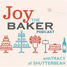 Joy the Baker Podcast