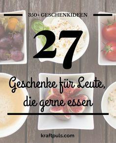350+ Geschenkideen: Geschenke für Feinschmecker #geschenkeliste