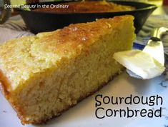 Sourdough Cornbread baked in a cast iron skillet...Mmmm