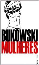 Mulheres  Charles Bukowski  L Pocket