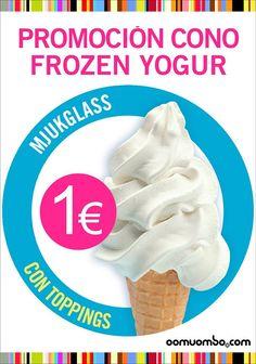 Tu frozen yogur por 1 Euro ¿qué más necesitas?